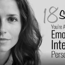 18 Signs You're A Highly Emotionally Intelligent Person