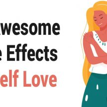 30 Awesome Side Effects of Self Love