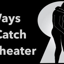 5 Ways to Catch a Cheater