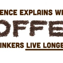 Science Explains Why Coffee Drinkers Live Longer