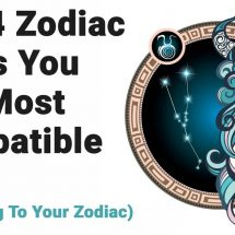 Top 4 Zodiac Signs That You Are Most Compatible With According To Your Zodiac