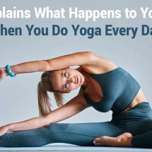 Yogi Explains What Happens to Your Body When You Do Yoga Every Day