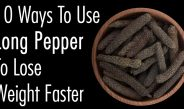 10 Ways To Use Long Pepper To Lose Weight Faster