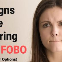 12 Signs You're Suffering From FOBO (Fear Of Better Options)