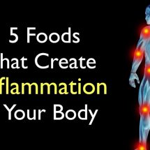 5 Foods That Create Inflammation In Your Body