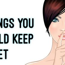 5 Things To Always Keep Secret